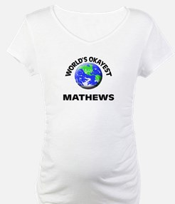 World's Okayest Mathews Shirt