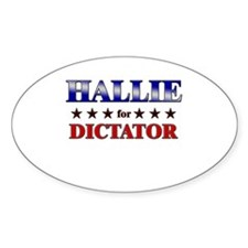 HALLIE for dictator Oval Decal
