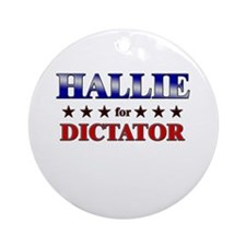 HALLIE for dictator Ornament (Round)