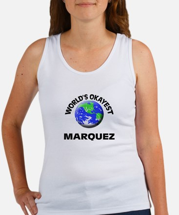 World's Okayest Marquez Tank Top