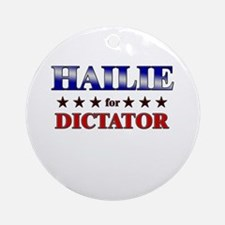HAILIE for dictator Ornament (Round)