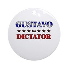 GUSTAVO for dictator Ornament (Round)