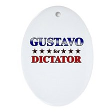 GUSTAVO for dictator Oval Ornament