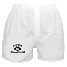 Property of Ingalls Family Boxer Shorts