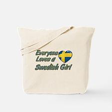 Everyone loves a Swedish girl Tote Bag