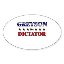 GREYSON for dictator Oval Decal
