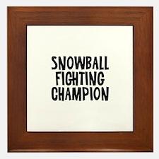Snowball Fighting Champion Framed Tile