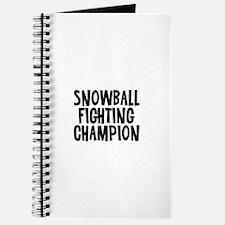Snowball Fighting Champion Journal