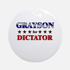 GRAYSON for dictator Ornament (Round)