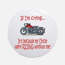 BikerBaby Cry - Uncle Ornament (Round)