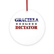 GRACIELA for dictator Ornament (Round)