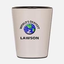 World's Okayest Lawson Shot Glass