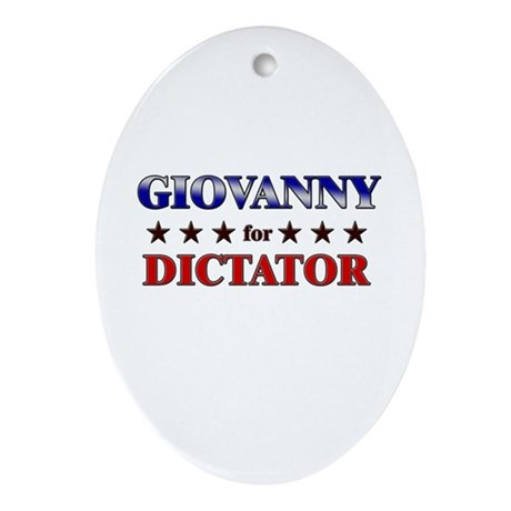 GIOVANNY for dictator Oval Ornament