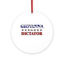 GIOVANNA for dictator Ornament (Round)