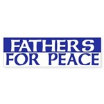 Fathers for Peace (bumper sticker)