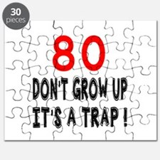 80 Don't Grow Birthday Designs Puzzle