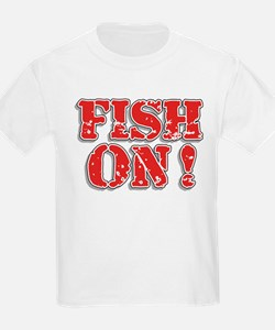 Fish On! T-Shirt