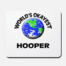 World's Okayest Hooper Mousepad