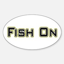 Fish On (2) Oval Decal