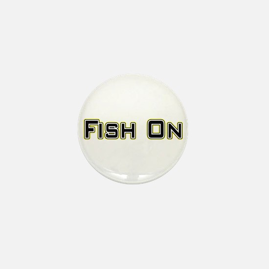 Fish On (2) Mini Button