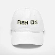 Fish On (2) Baseball Baseball Cap