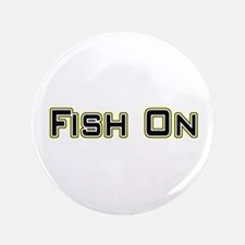 """Fish On (2) 3.5"""" Button (100 pack)"""
