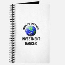World's Greatest INVESTMENT BANKER Journal