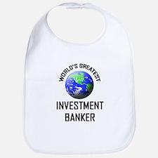 World's Greatest INVESTMENT BANKER Bib