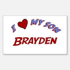 I Love My Son Brayden Rectangle Decal