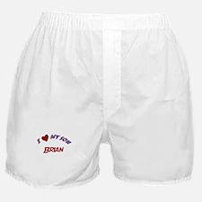 I Love My Son Brian Boxer Shorts