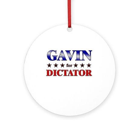 GAVIN for dictator Ornament (Round)