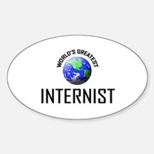 World's Greatest INTERNIST Oval Decal
