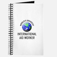 World's Greatest INTERNATIONAL AID WORKER Journal