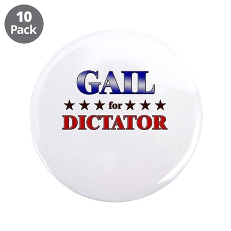 "GAIL for dictator 3.5"" Button (10 pack)"