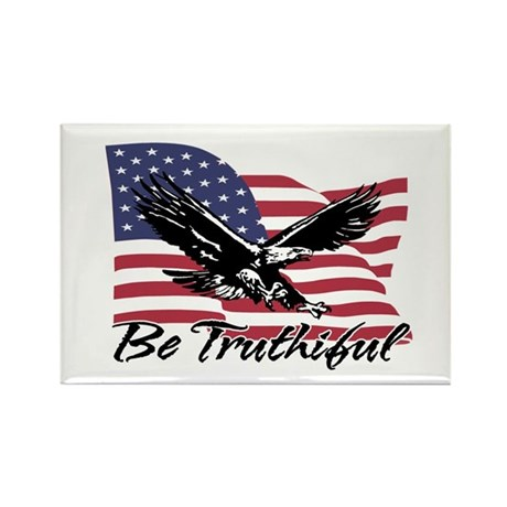 Be Truthiful Rectangle Magnet