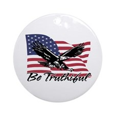 Be Truthiful Ornament (Round)