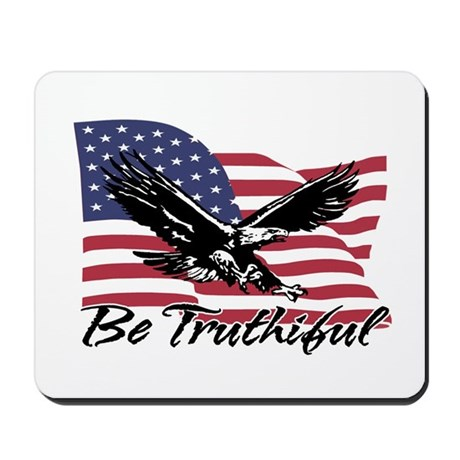 Be Truthiful Mousepad