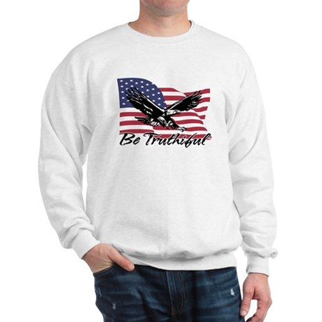 Be Truthiful Sweatshirt