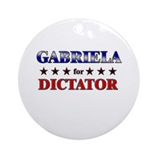 GABRIELA for dictator Ornament (Round)