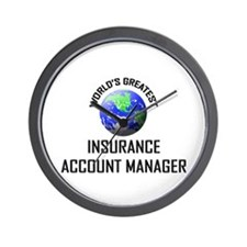World's Greatest INSURANCE ACCOUNT MANAGER Wall Cl