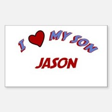 I Love My Son Jason Rectangle Decal