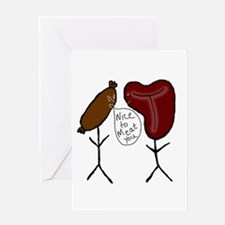 Nice To Meat You Greeting Card