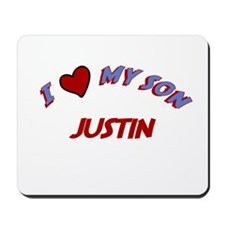I Love My Son Justin Mousepad