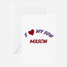 I Love My Son Mason Greeting Card