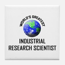 World's Greatest INDUSTRIAL RESEARCH SCIENTIST Til