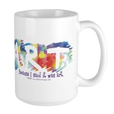 I said it was Art Mug