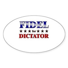 FIDEL for dictator Oval Decal