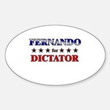 FERNANDO for dictator Oval Decal