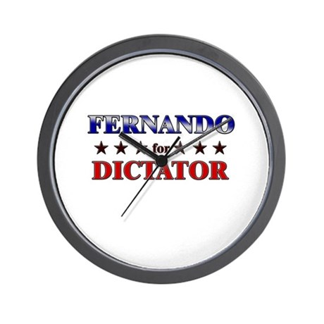 FERNANDO for dictator Wall Clock