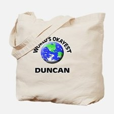World's Okayest Duncan Tote Bag